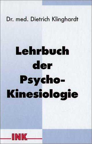 """Abbildung des Buches """"Lehrbuch der Psycho-Kinesiologie"""" von Dr.med. Dietrich Klinghardt, INK Verlag"""